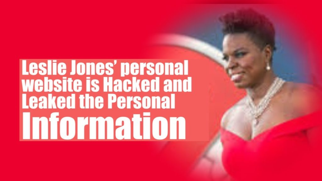 Leslie Jones' personal website is Hacked and Leaked the Personal Information