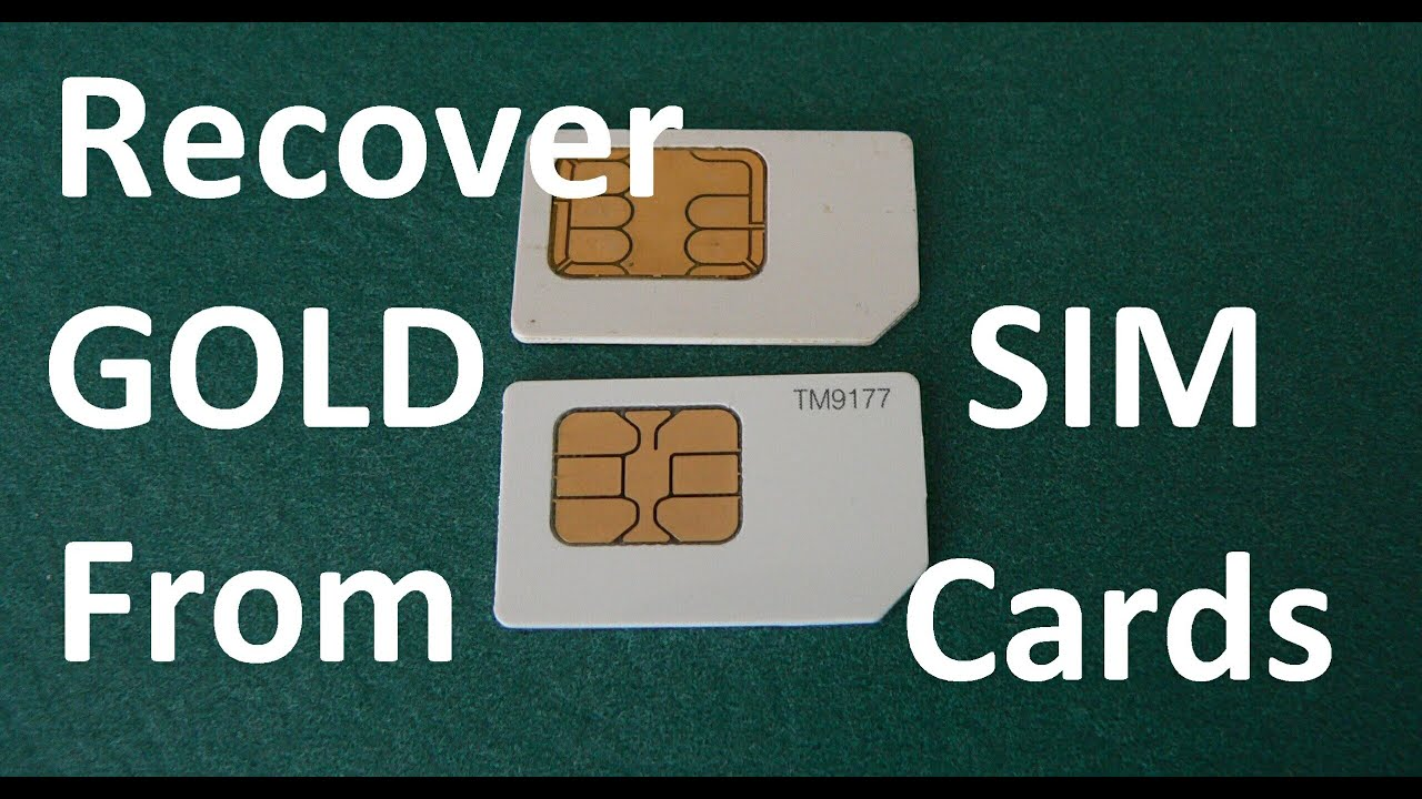 extract gold from sim card