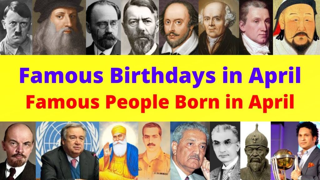 Famous People Who Born in April
