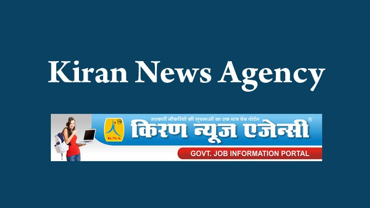 Kiran News Agency : Latest Jobs by Kiran News Agency